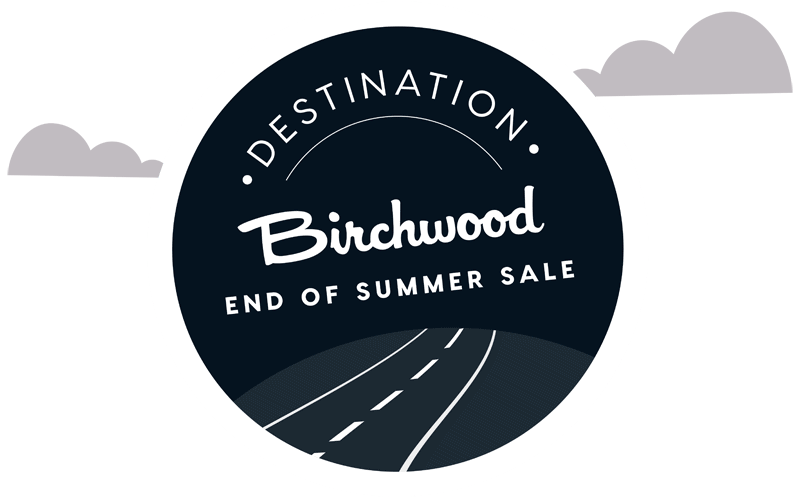 Destination Birchwood End of Summer Sale